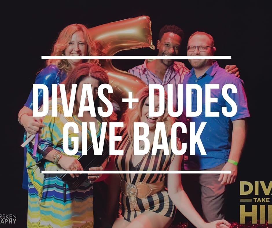 Divas + DudesGive Back
