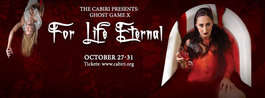 The Cabiri presents Ghost Game X: For Life Eternal.