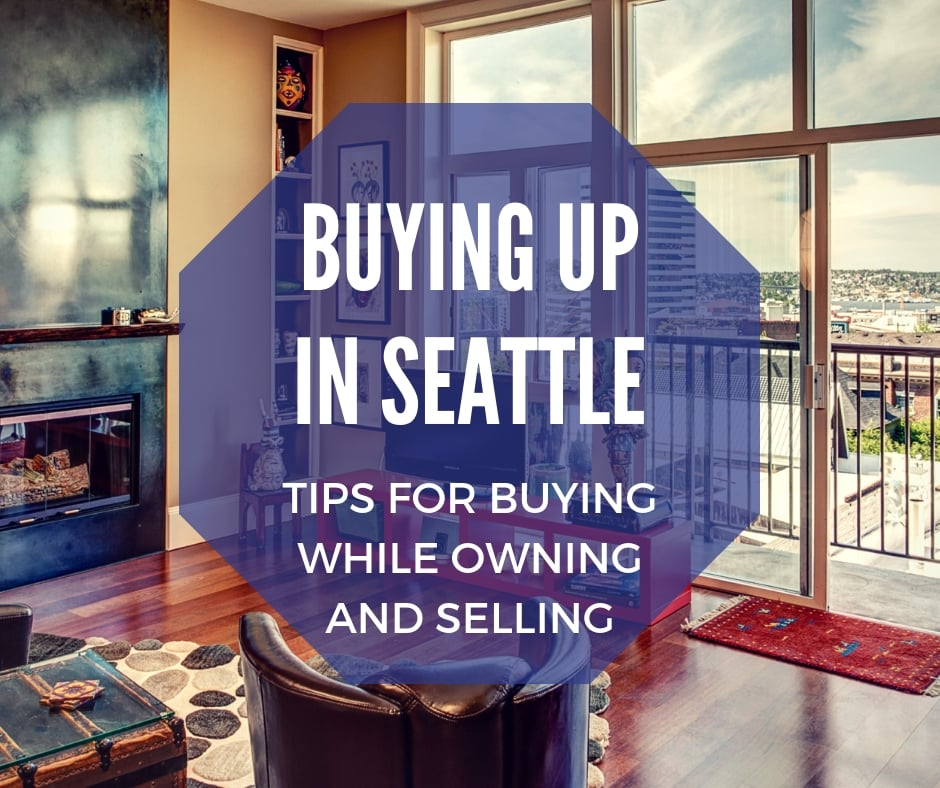 Buying Up in Seattle