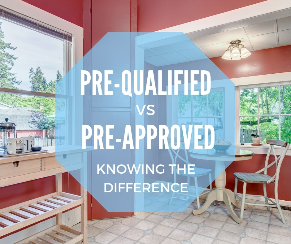 What S The Difference Between Being Pre Approved Vs Pre Qualified