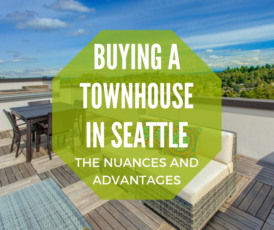 Buying a townhome in Seattle