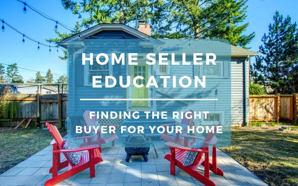 Finding the Right Buyer for Your Home
