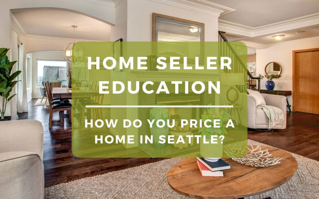 How Do You Price a Home in Seattle