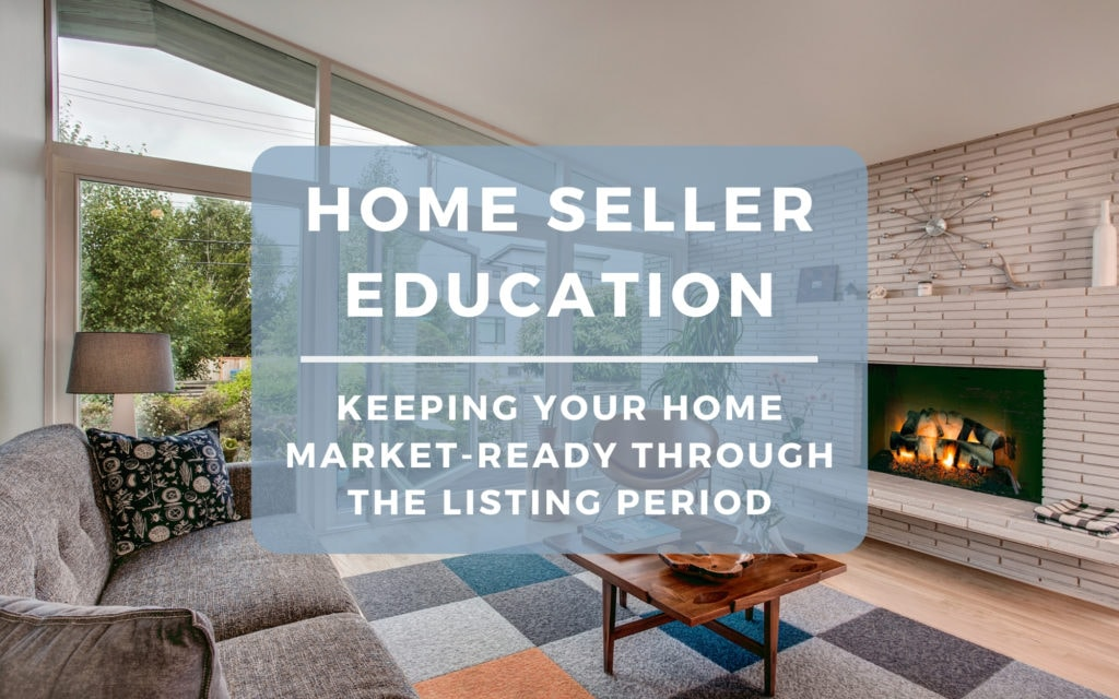 Keeping Your Home Market Ready While It Is On the Market