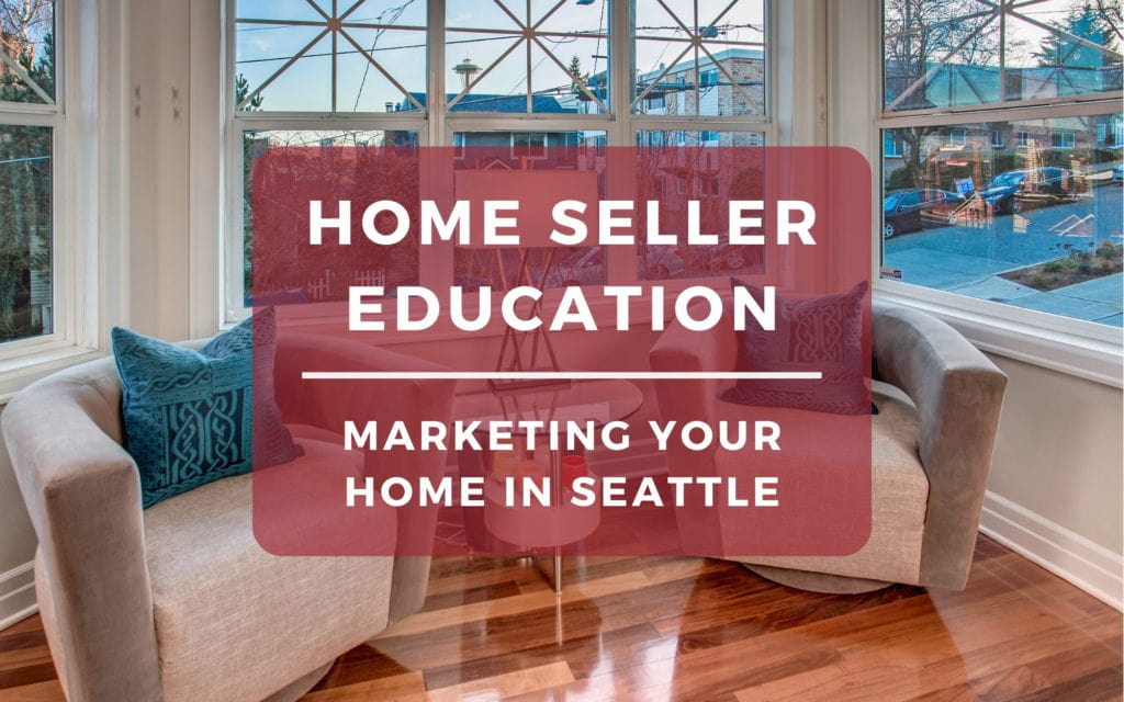 Marketing Your Home in Seattle so it Will Sell