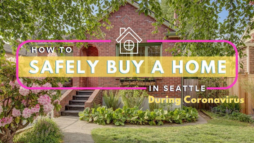 Safely Buy Home Seattle Coronavirus