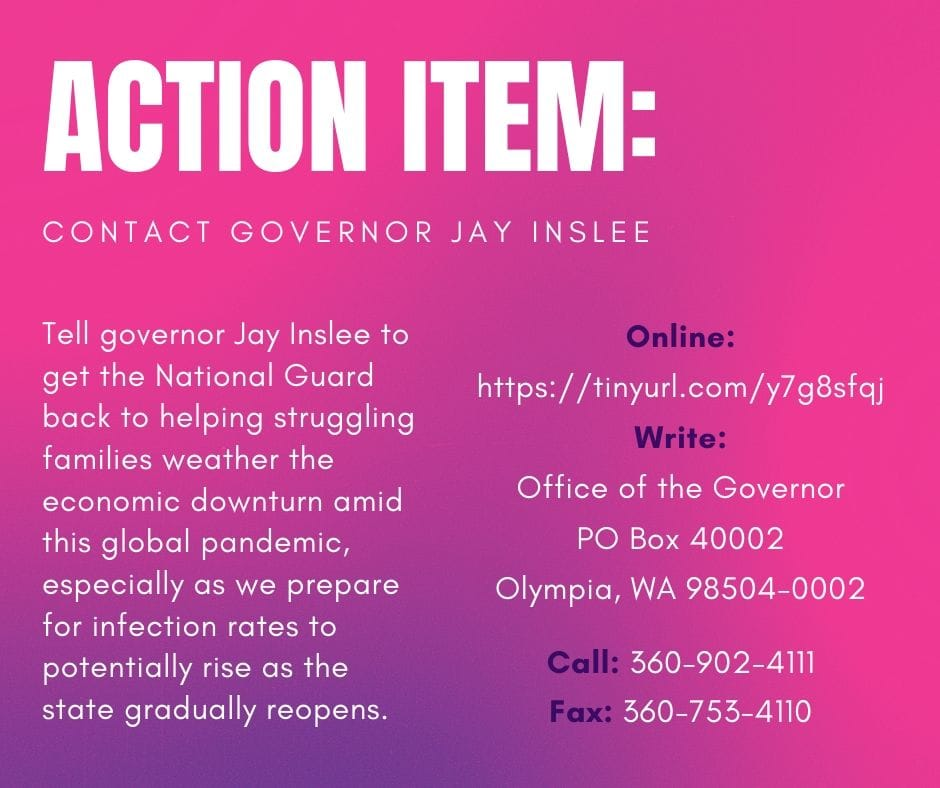 Action Item - Jay Inslee Get the National Guard Back to Work on Food Banks