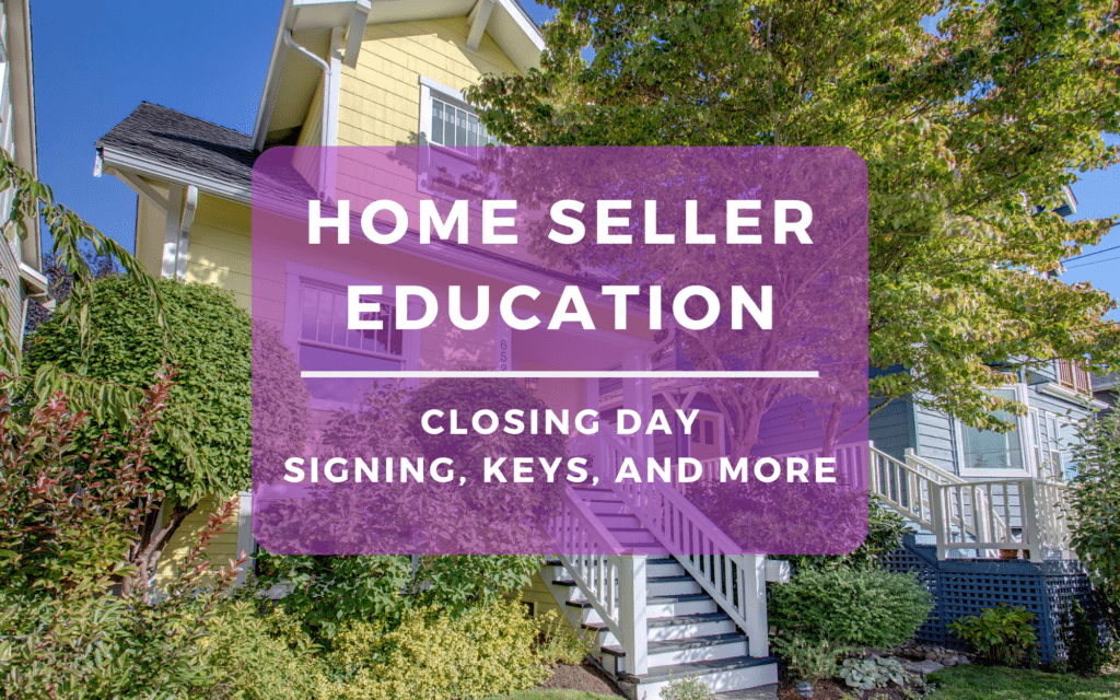 Seller Education - Closing Day Process