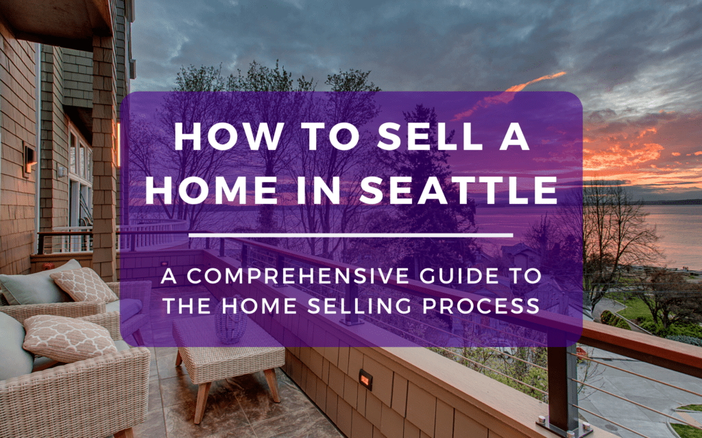 How to Sell a Home in Seattle