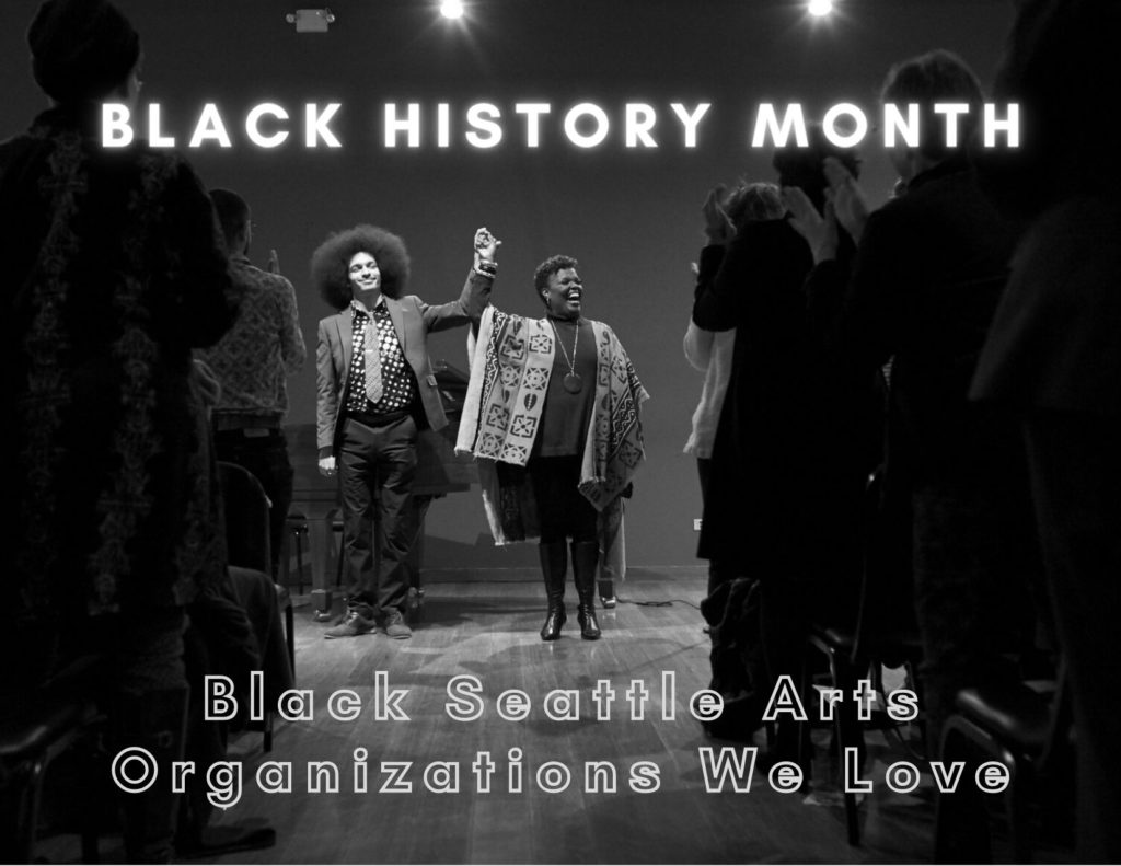 Black history month: Support Black Arts Organizations in Seattle