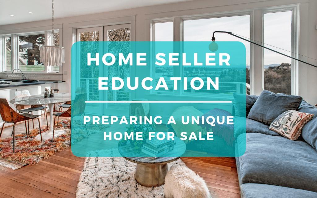 Preparing a Unique Home For Sale in Seattle